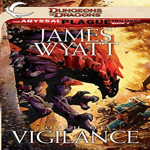 Oath of Vigilance Audiobook By James Wyatt cover art
