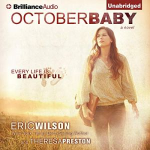 October Baby Audiobook By Eric Wilson, Theresa Preston cover art