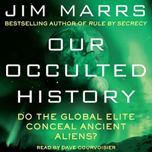 Our Occulted History Audiobook By Jim Marrs cover art