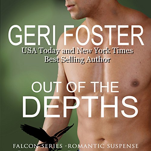 Out of the Depths Audiobook By Geri Foster cover art