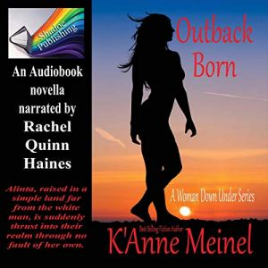 Outback Born Audiobook By K'Anne Meinel cover art