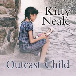 Outcast Child Audiobook By Kitty Neale cover art