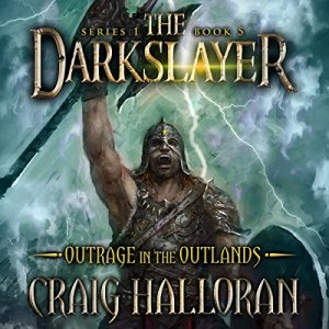 Outrage in the Outlands Audiobook By Craig Halloran cover art