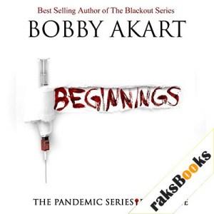 Pandemic: Beginnings Audiobook By Bobby Akart cover art
