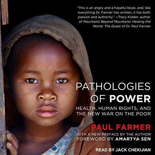 Pathologies of Power Audiobook By Paul Farmer, Amartya Sen cover art