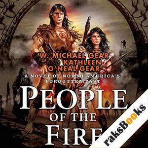 People of the Fire Audiobook By W. Michael Gear, Kathleen O'Neal Gear cover art