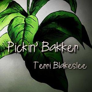 Pickin' Bakker Audiobook By Terri Blakeslee cover art