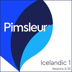 Pimsleur Icelandic Level 1 Lessons 6-10 Audiobook By Pimsleur cover art
