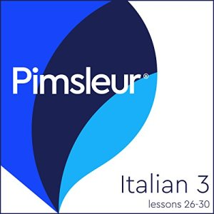Pimsleur Italian Level 3 Lessons 26-30 Audiobook By Pimsleur cover art