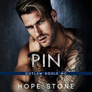 Pin: An MC Romance Audiobook By Hope Stone cover art