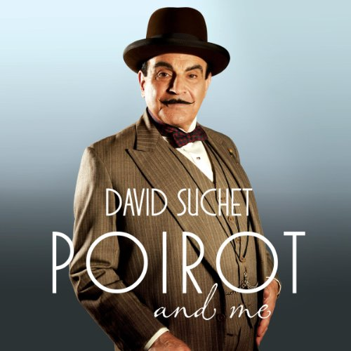 Poirot and Me Audiobook By David Suchet cover art