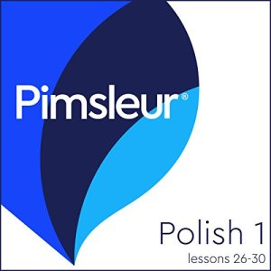 Polish Phase 1, Unit 26-30 Audiobook By Pimsleur cover art