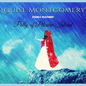 Polly of Pitcairn Island Audiobook By Louise Montgomery cover art