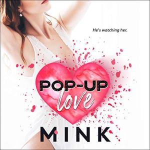 Pop-up Love Audiobook By Mink cover art