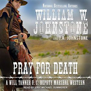 Pray for Death Audiobook By William W. Johnstone, J. A. Johnstone cover art