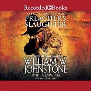 Preacher's Slaughter Audiobook By William W. Johnstone, J. A. Johnstone cover art