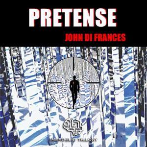 Pretense Audiobook By John Di Frances cover art