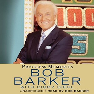 Priceless Memories Audiobook By Bob Barker, Digby Diehl cover art