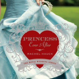 Princess Ever After Audiobook By Rachel Hauck cover art