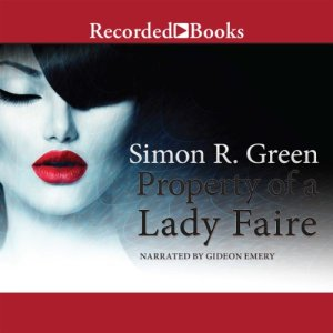 Property of a Lady Faire Audiobook By Simon R. Green cover art
