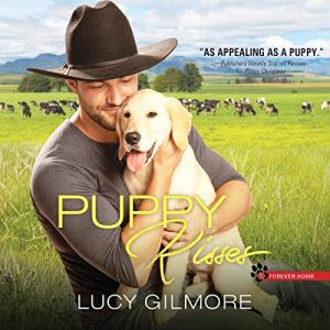 Puppy Kisses Audiobook By Lucy Gilmore cover art