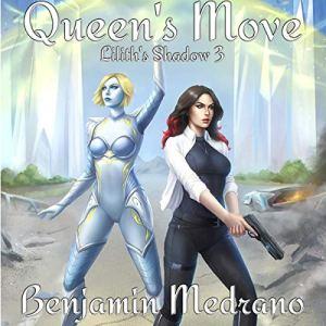 Queen's Move Audiobook By Benjamin Medrano cover art