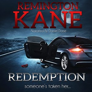 Redemption: Someone's Taken Her... Audiobook By Remington Kane, Donald Wells cover art