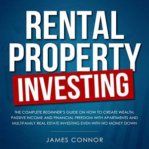 Rental Property Investing Audiobook By James Connor cover art