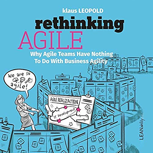 Rethinking Agile Audiobook By Klaus Leopold cover art