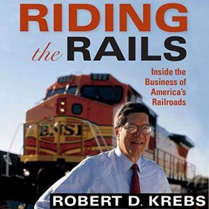 Riding the Rails Audiobook By Robert D Krebs cover art