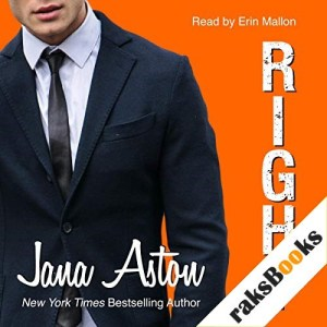 Right Audiobook By Jana Aston cover art