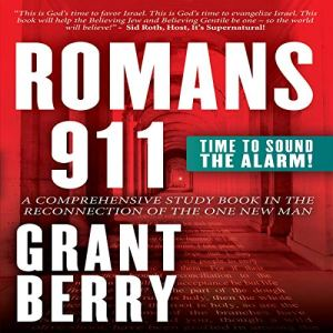 Romans 911 Audiobook By Grant Berry cover art