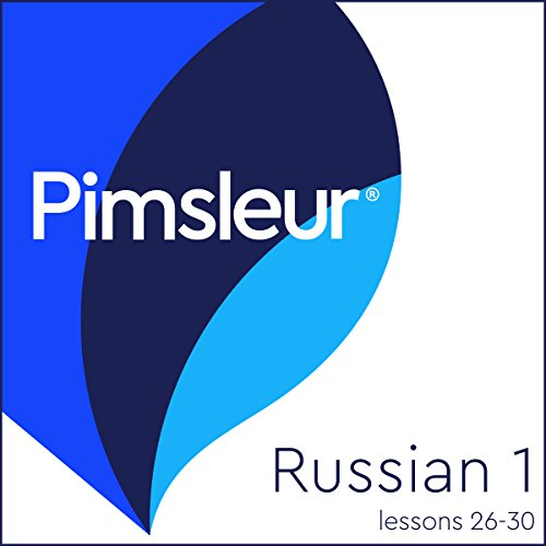 Russian Phase 1, Unit 26-30 Audiobook By Pimsleur cover art