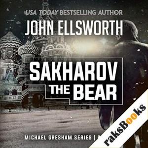 Sakharov the Bear Audiobook By John Ellsworth cover art