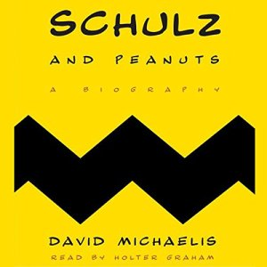 Schulz and Peanuts Audiobook By David Michaelis cover art