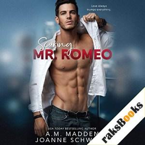 Scoring Mr. Romeo Audiobook By A. M. Madden, Joanne Schwehm cover art
