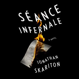 Séance Infernale Audiobook By Jonathan Skariton cover art