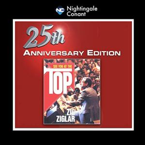 See You at the Top 25th Anniversary Audiobook By Zig Ziglar cover art