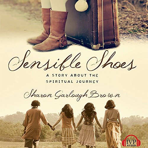 Sensible Shoes Audiobook By Sharon Garlough Brown cover art