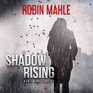 Shadow Rising Audiobook By Robin Mahle cover art