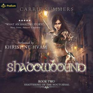 Shadowbound Audiobook By Carrie Summers cover art