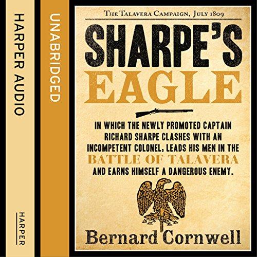 Sharpe's Eagle: The Talavera Campaign, July 1809 Audiobook By Bernard Cornwell cover art