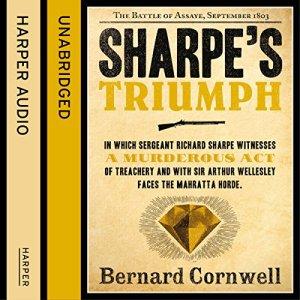 Sharpe's Triumph: The Battle of Assaye, September 1803 (The Sharpe Series, Book 2) Audiobook By Bernard Cornwell cover art