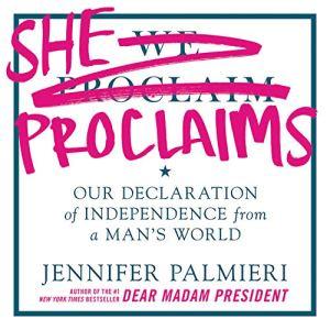 She Proclaims Audiobook By Jennifer Palmieri cover art