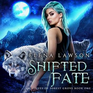 Shifted Fate Audiobook By Elena Lawson cover art