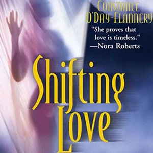 Shifting Love Audiobook By Constance O' Day-Flannery cover art