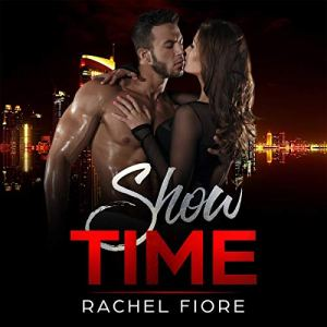 Show Time: Taboo Erotic Step Romance Audiobook By Rachel Fiore cover art