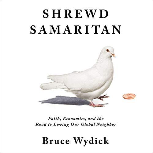 Shrewd Samaritan Audiobook By Bruce Wydick cover art