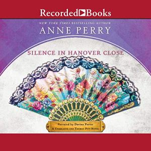 Silence in Hanover Close Audiobook By Anne Perry cover art
