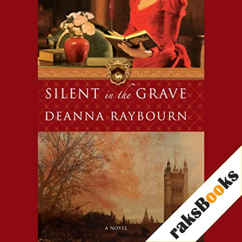 Silent in the Grave Audiobook By Deanna Raybourn cover art